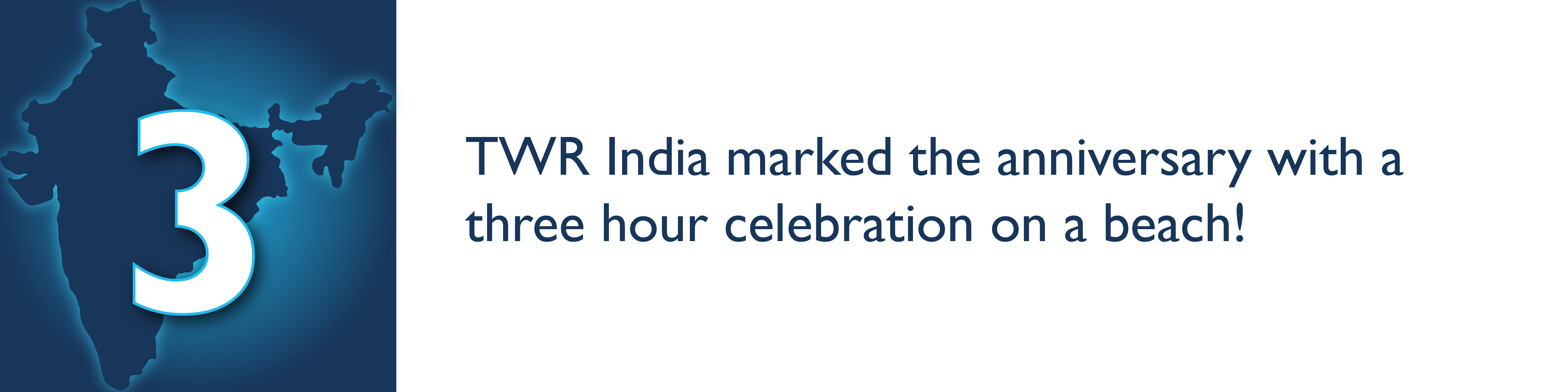 TWR India marked the anniversary with a three hour celebration on a beach!